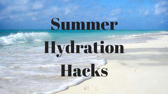 Summer Hydration Hacks